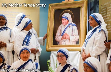 My Mother Teresa Story