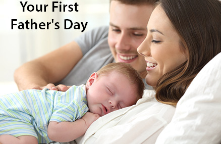 Your First Fathers Day